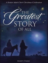 The Greatest Story Of All (Choral Book)