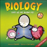 Basher Books Biology: Life As We Know It!