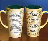 I Said A Prayer For You Today Mug