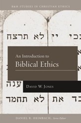 An Introduction to Biblical Ethics - eBook