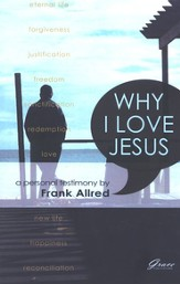 Why I Love Jesus