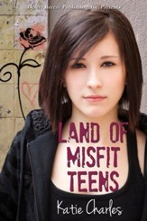 Land of Misfit Teens - eBook