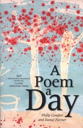 A Poem a Day: 365 Devotional Readings Based on Classic Christian Verse