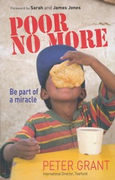 Poor No More: Be Part of a Miracle