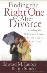 Finding the Right One After Divorce: Avoiding the 13 Common Mistakes People Make in Remarriage - eBook