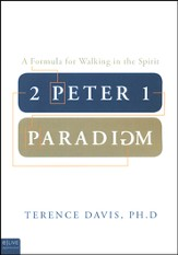 2 Peter 1 Paradigm: A Formula for Walking in the Spirit