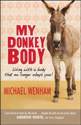 My Donkey Body: Living With A Body That No Longer Obeys You!