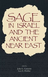 Sage in Israel & the Ancient Near East