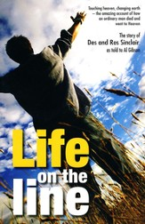 Life on The Line: The Extraordinary Life and Ministry of Des and Ros Sinclair