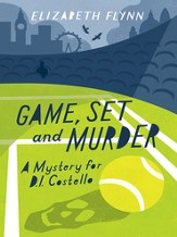 Game, Set and Murder: A mystery for DI Costello - eBook