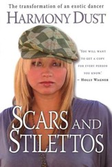 Scars and Stillettos: The Transformation of an Exotic Dancer
