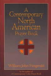 A Contemporary North American Prayer Book