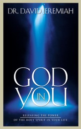God in You: Releasing the Power of the Holy Spirit in Your Life - eBook