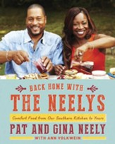 Back Home with the Neelys: Comfort Food from Our Southern Kitchen to Yours - eBook