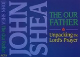 The Our Father: Unpacking the Lord's Prayer, CD
