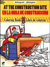 At the Construction Site/En el Sitio de Construccion, Bilingual Coloring Book