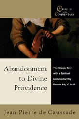 Abandonment to Divine Providence: The Classic Text with a Spiritual Commentary by Dennis Billy, C.Ss.R. - eBook