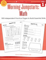 Morning Jumpstarts, Math Grade 1: 100 Independent Practice Pages to Build Essential Skills