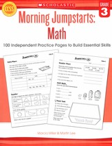 Morning Jumpstarts, Math Grade 3: 100 Independent Practice Pages to Build Essential Skills