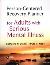 Person-Centered Recovery Planner for Adults with Serious and Persistent Mental Illness