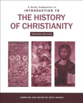 A Study Companion to Introduction to the History of Christianity, Second Edition