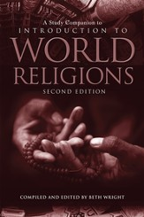 A Study Companion to Introduction to World Religions, Second Edition