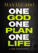 One God, One Plan, One Life: A 365 Devotional - eBook