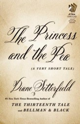 The Princess and the Pea: A Very Short Tale - eBook