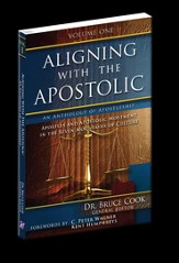 Aligning With The Apostolic, Volume 1: Apostles And The Apostolic Movement In The Seven Mountains Of Culture - eBook