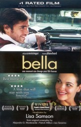 Bella: a novelization of the award-winning movie - eBook