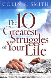 The Ten Greatest Struggles of Your Life