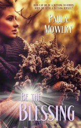 Be the Blessing (Novelette) - eBook