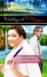 Wedding at Willow Lake (Novelette) - eBook