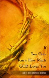 If You Only Knew How Much God Loves You - eBook