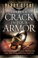 There's a Crack in Your Armor: Key Strategies to Stay Protected and Win Your Spiritual Battles - eBook