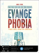Evange Phobia: Face Your Fears and Fuel Your Passion--DVD Curriculum