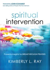Spiritual Intervention: Powerful Insights for Breakthrough Prayers - eBook