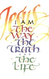 I Am the Way, Pack of 25 Tracts