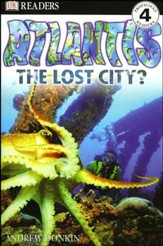 DK Readers, Level 4: Atlantis, The Lost City?