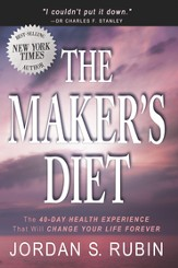 The Maker's Diet: The 40-day health experience that will change your life forever - eBook