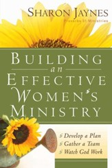 Building an Effective Women's Ministry: *Develop a Plan *Gather a Team * Watch God Work - eBook