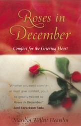 Roses in December: Comfort for the Grieving Heart - eBook