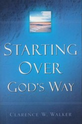 Starting Over God's Way