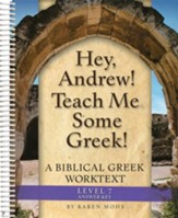 Hey, Andrew! Teach Me Some Greek! Level 7 Full Text Answer Key