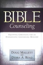Bible Counseling: Equipping Christians for an Evangelistic Counseling Ministry