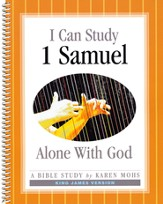 I Can Study 1st Samuel Alone With God (KJV Version)
