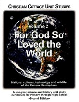 For God So Loved the World, Volume 2, Unit Study