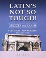 Latin's Not So Tough! Level 6 Quizzes & Exams