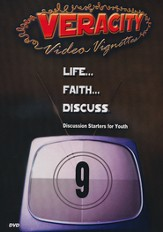 Veracity Video Vignettes DVD, Volume 9: Life, Faith . . . Discuss