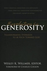 Revolution in Generosity: Transforming Stewards to Be Rich Toward God - Slightly Imperfect